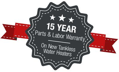 15 Year Ribbon for parts & Labor Warranty on New Tankless Water Heaters